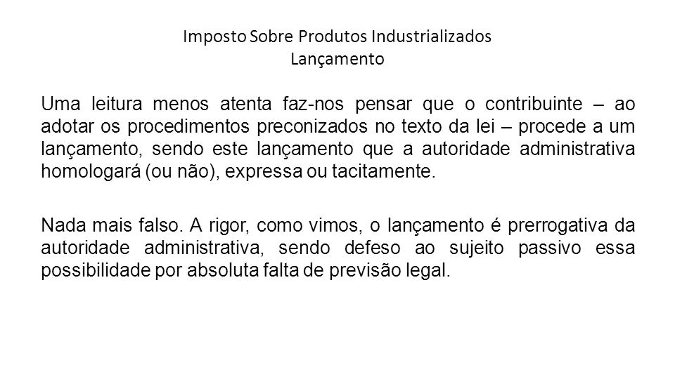 Imposto Sobre Produtos Industrializados Lançamento