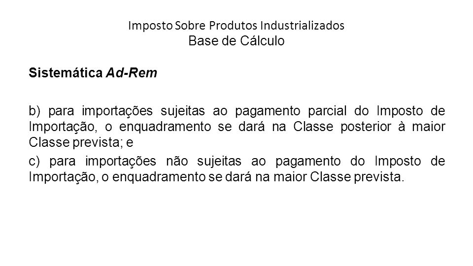 Imposto Sobre Produtos Industrializados Base de Cálculo