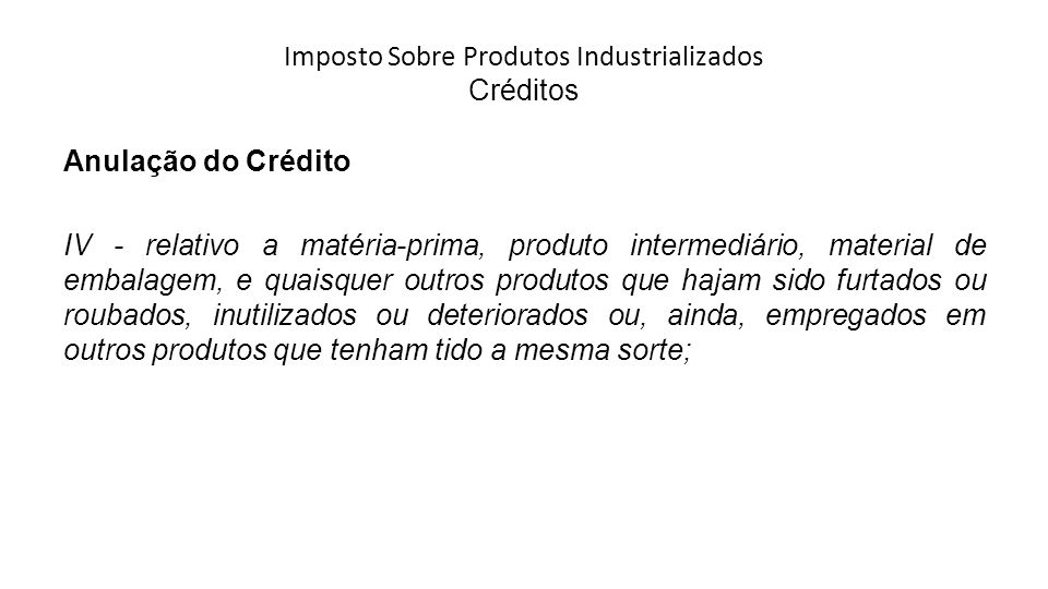 Imposto Sobre Produtos Industrializados Créditos