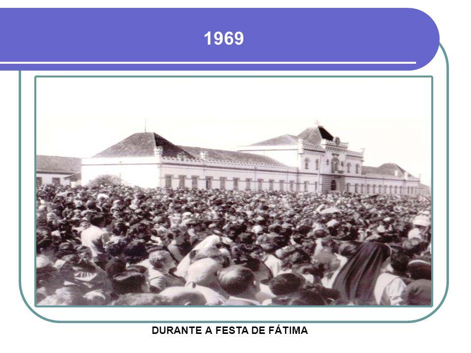 DURANTE A FESTA DE FÁTIMA