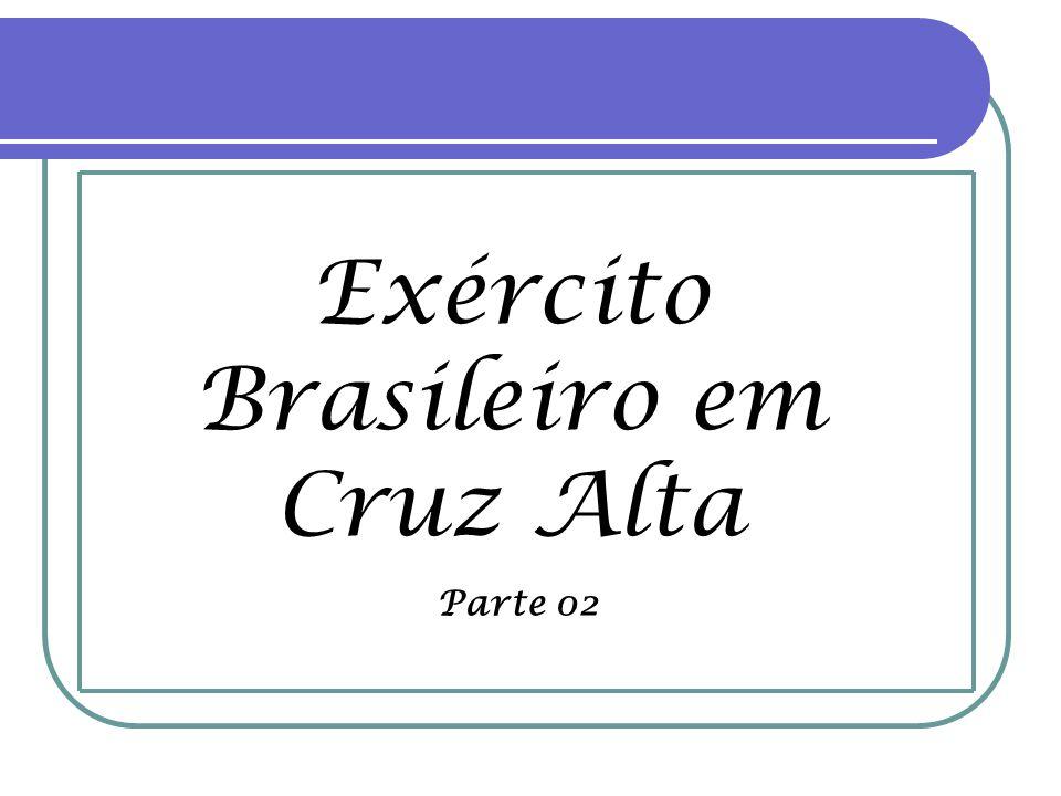 Exército Brasileiro em Cruz Alta