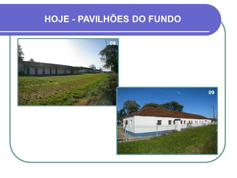 HOJE - PAVILHÕES DO FUNDO