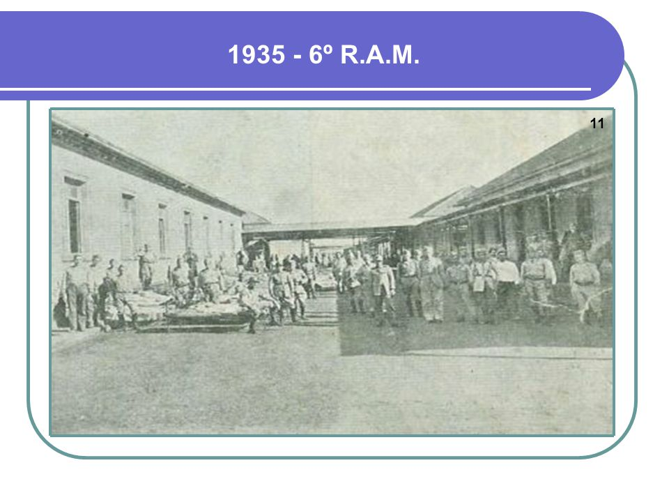 1935 - 6º R.A.M. 11