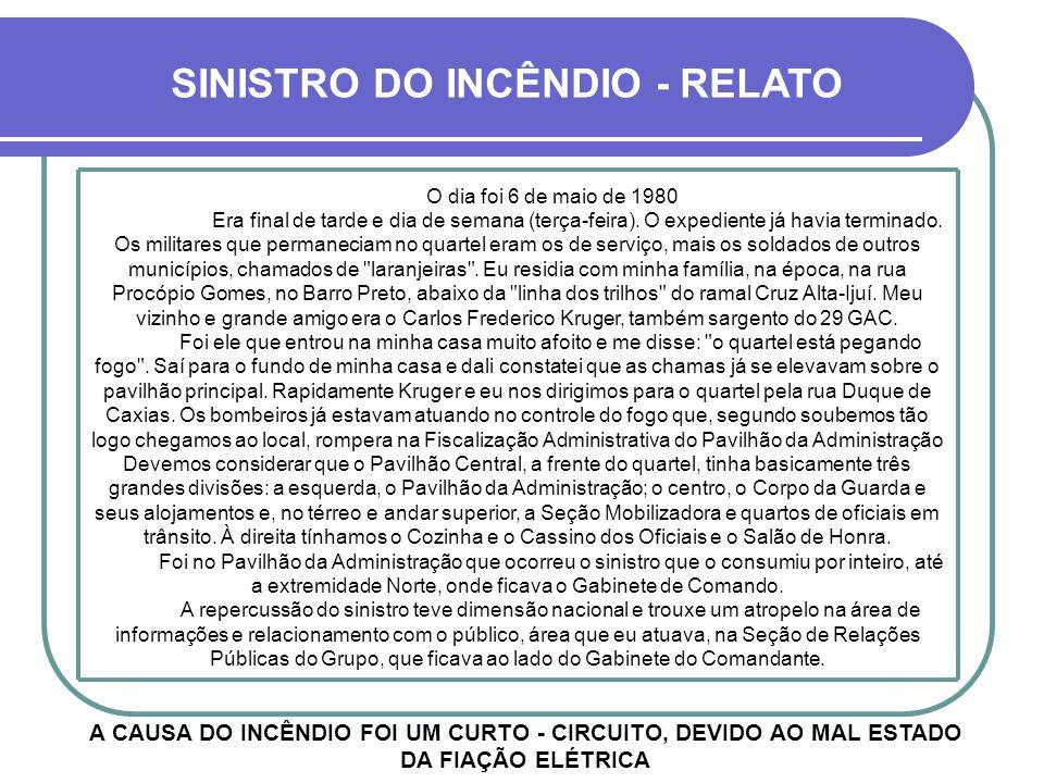 SINISTRO DO INCÊNDIO - RELATO