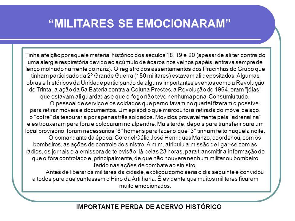MILITARES SE EMOCIONARAM