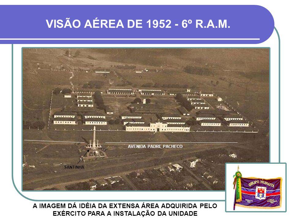 VISÃO AÉREA DE 1952 - 6º R.A.M. AVENIDA PADRE PACHECO. SANTINHA.