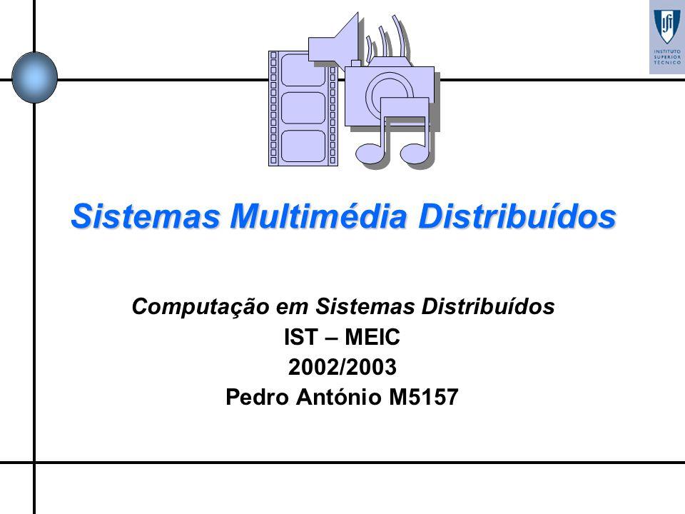 Sistemas Multimédia Distribuídos