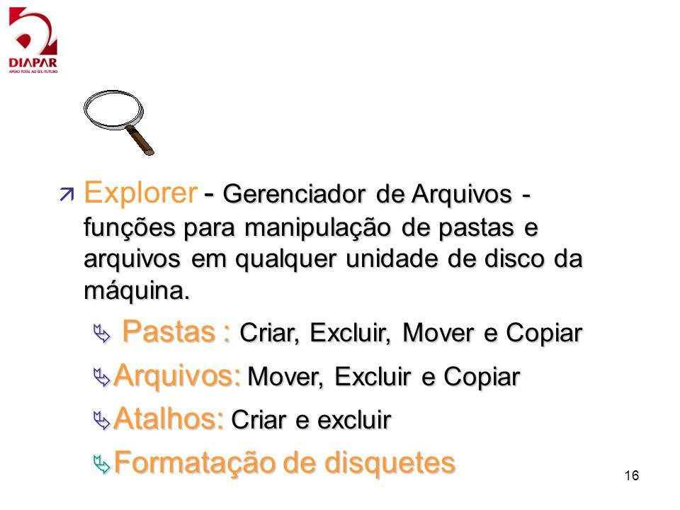 Explorer - Gerenciador de Arquivos - funções para manipulação de pastas e arquivos em qualquer unidade de disco da máquina.