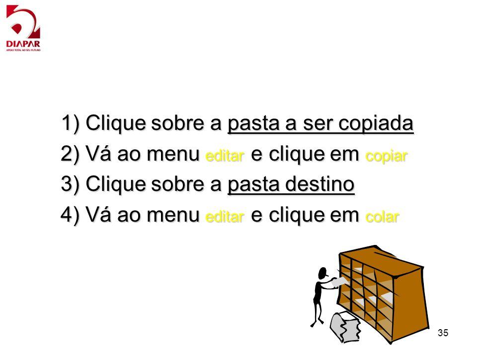 1) Clique sobre a pasta a ser copiada