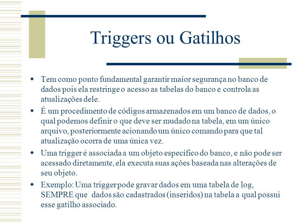 Triggers ou Gatilhos