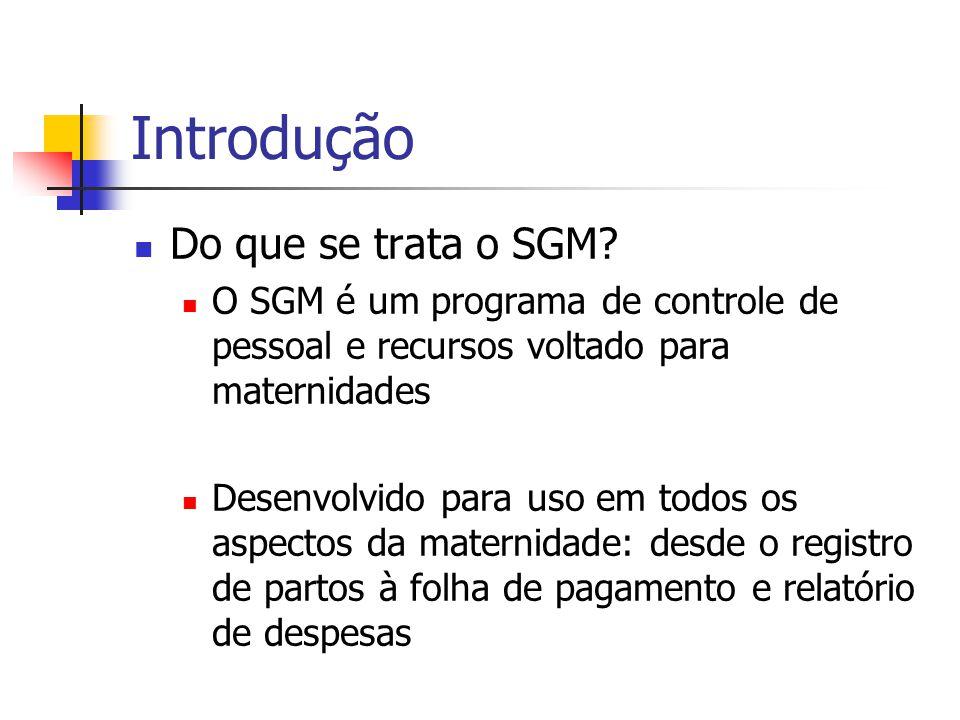 Introdução Do que se trata o SGM