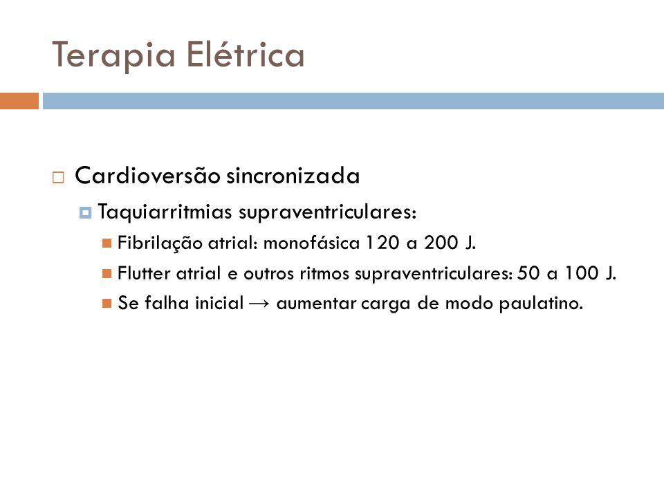 Terapia Elétrica Cardioversão sincronizada