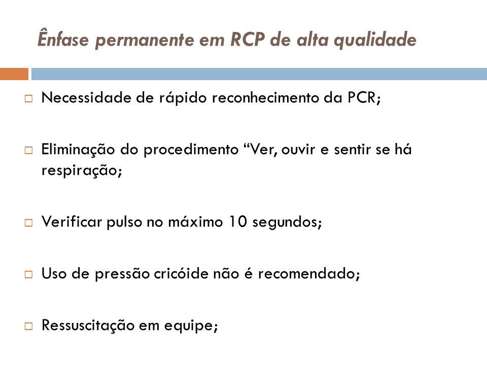 Ênfase permanente em RCP de alta qualidade