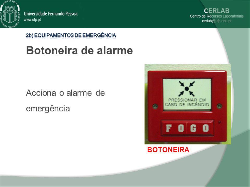 Botoneira de alarme Acciona o alarme de emergência BOTONEIRA