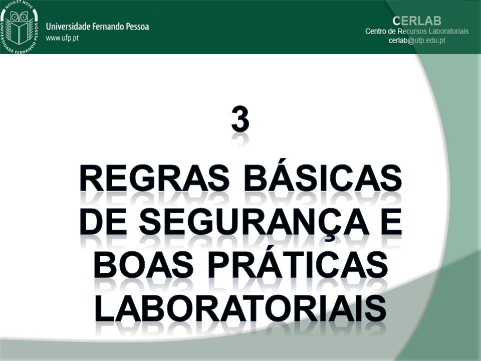 Regras básicas de segurança e boas práticas laboratoriais