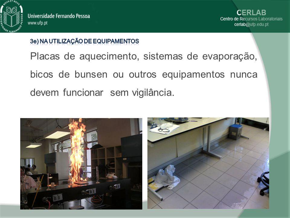 3e) Na utilização de equipamentos