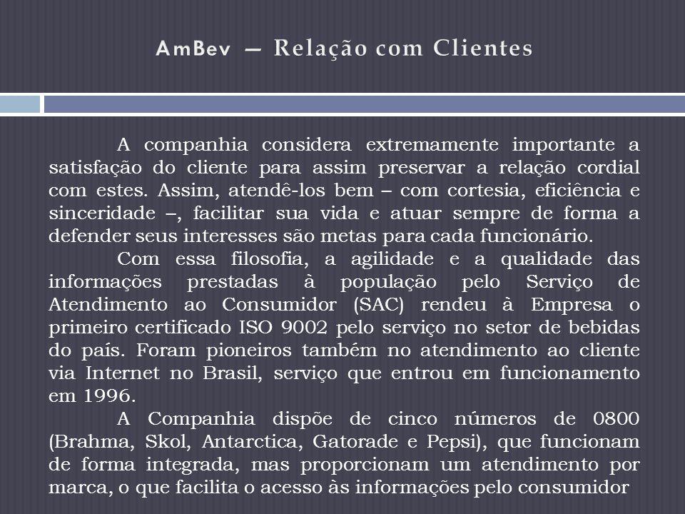 AmBev — Relação com Clientes