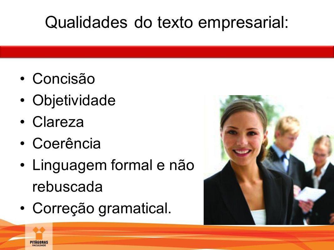 Qualidades do texto empresarial:
