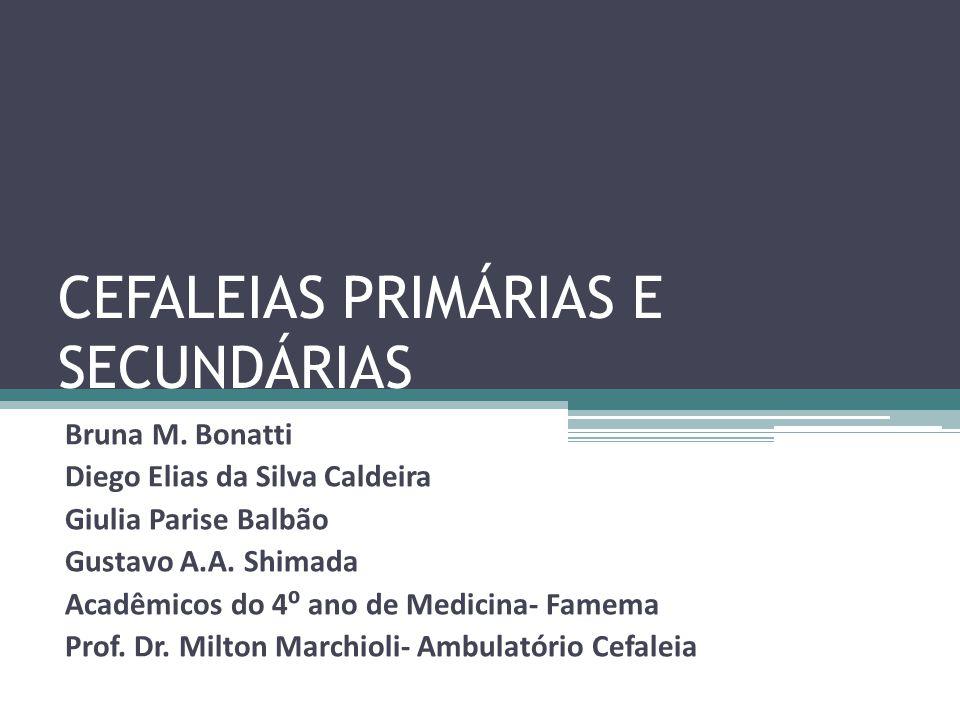 CEFALEIAS PRIMÁRIAS E SECUNDÁRIAS