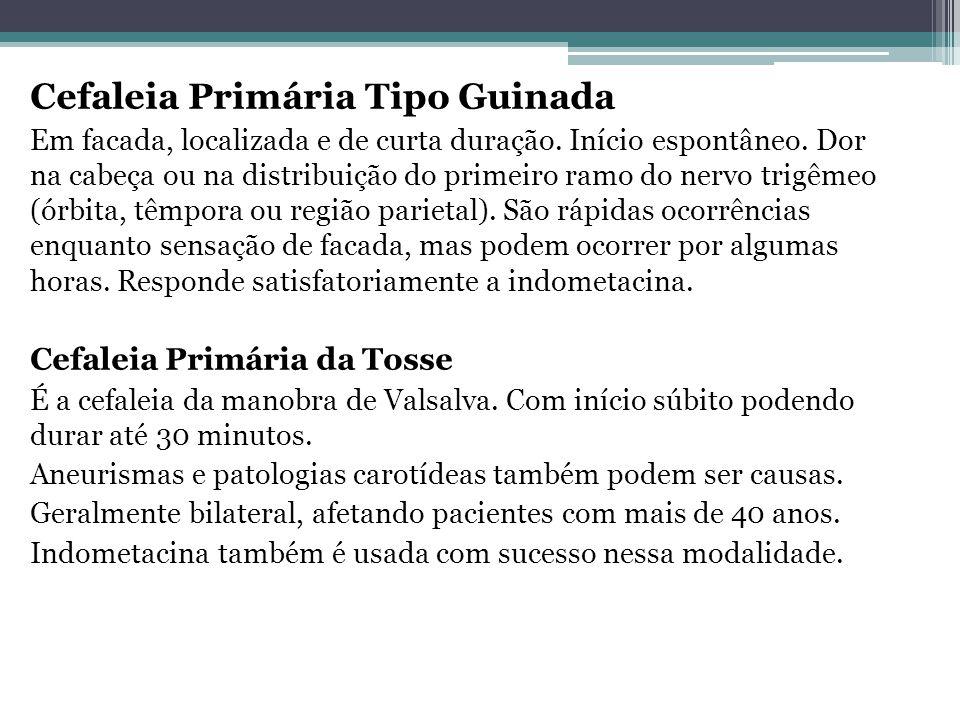 Cefaleia Primária Tipo Guinada