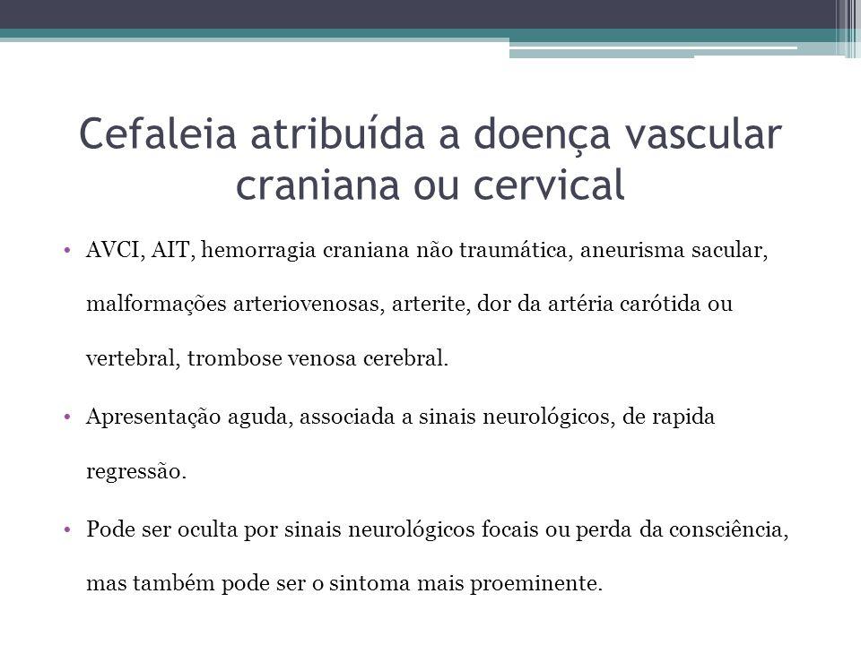Cefaleia atribuída a doença vascular craniana ou cervical
