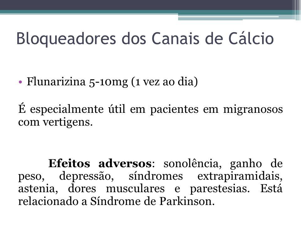 Bloqueadores dos Canais de Cálcio