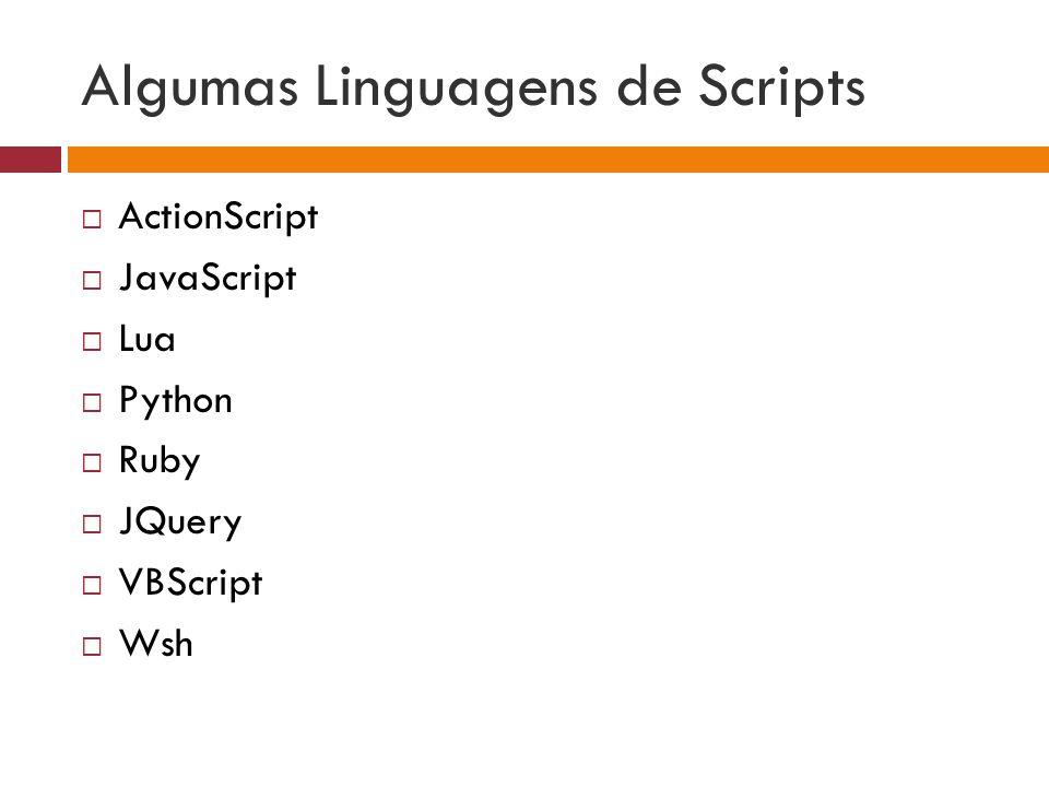 Algumas Linguagens de Scripts