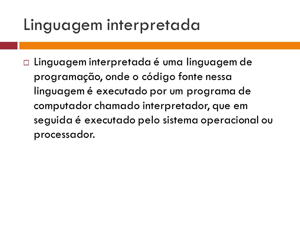 Linguagem interpretada