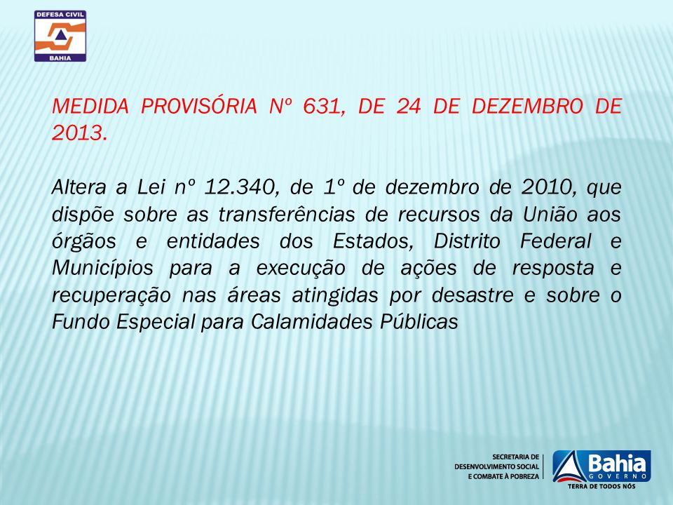 MEDIDA PROVISÓRIA Nº 631, DE 24 DE DEZEMBRO DE 2013.