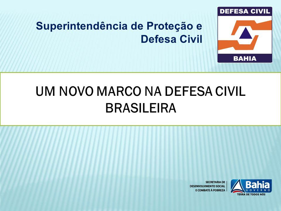 UM NOVO MARCO NA DEFESA CIVIL