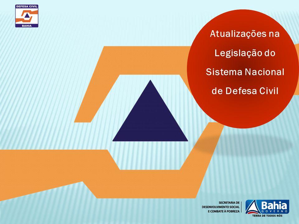 Atualizações na Legislação do Sistema Nacional de Defesa Civil
