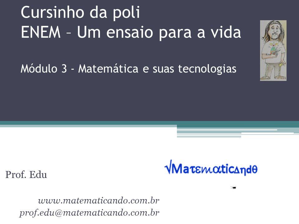 Prof. Edu www.matematicando.com.br prof.edu@matematicando.com.br
