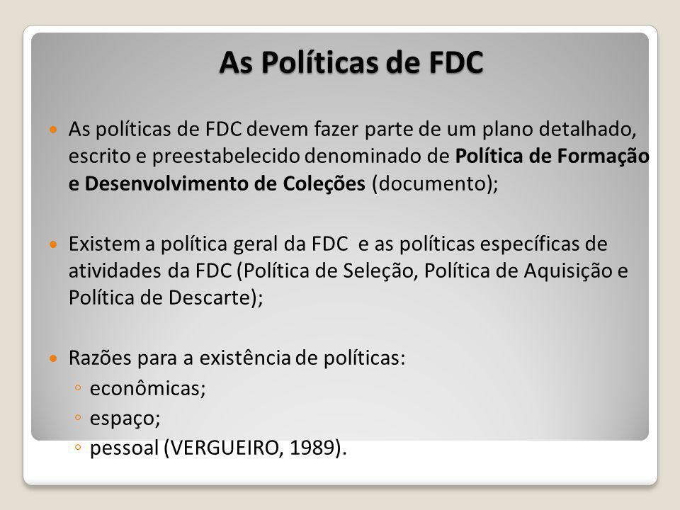 As Políticas de FDC