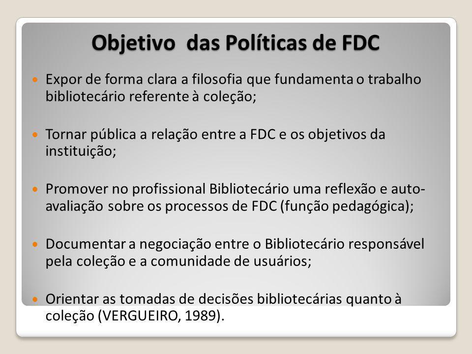 Objetivo das Políticas de FDC