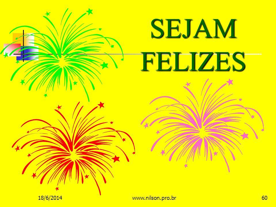 SEJAM FELIZES 02/04/2017 www.nilson.pro.br