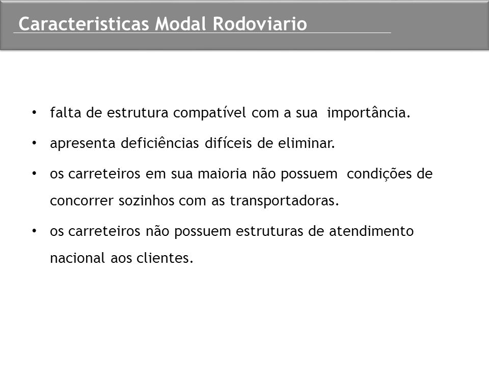Caracteristicas Modal Rodoviario