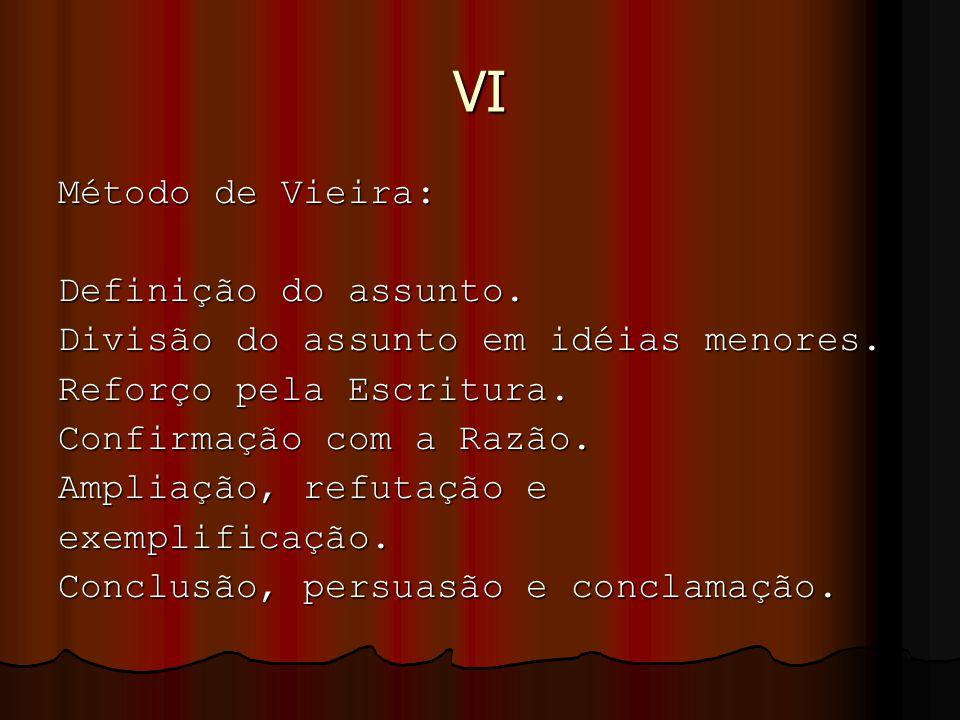 VI Método de Vieira: Definição do assunto.