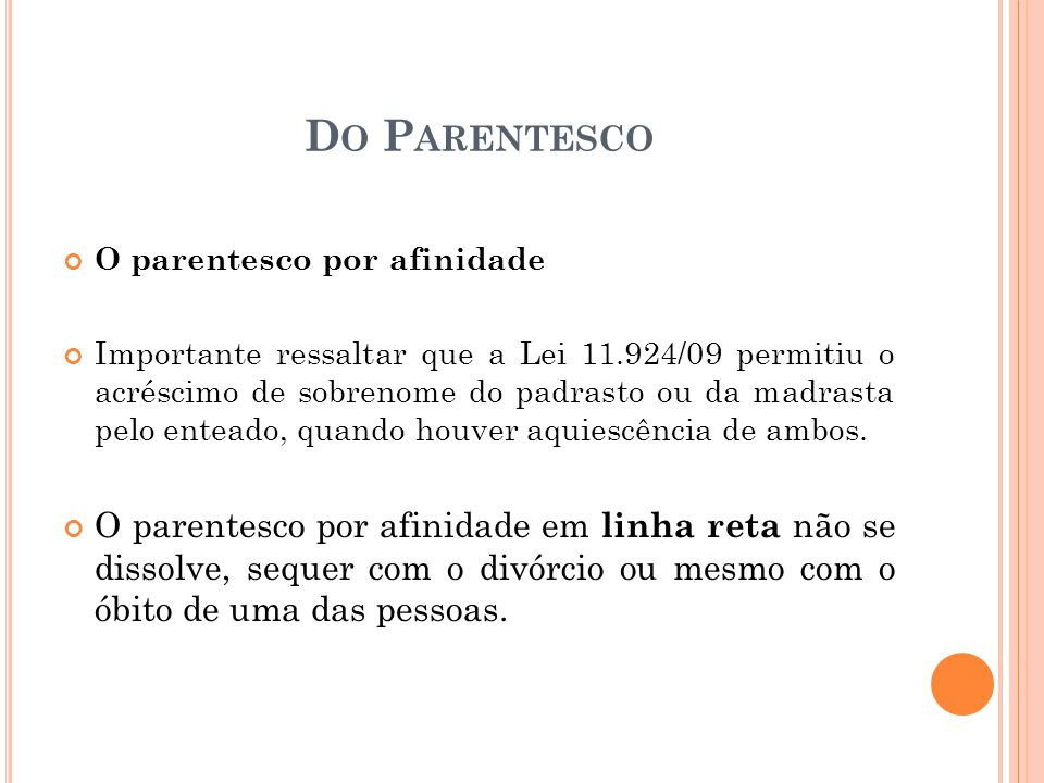 Do Parentesco O parentesco por afinidade.