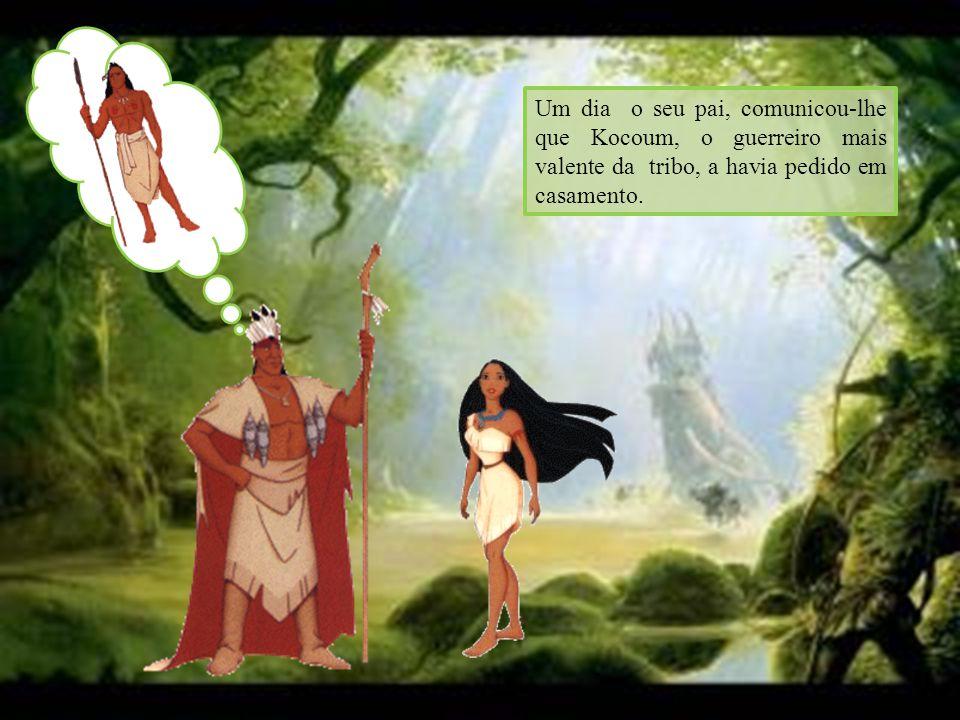 Um dia o seu pai, comunicou-lhe que Kocoum, o guerreiro mais valente da tribo, a havia pedido em casamento.