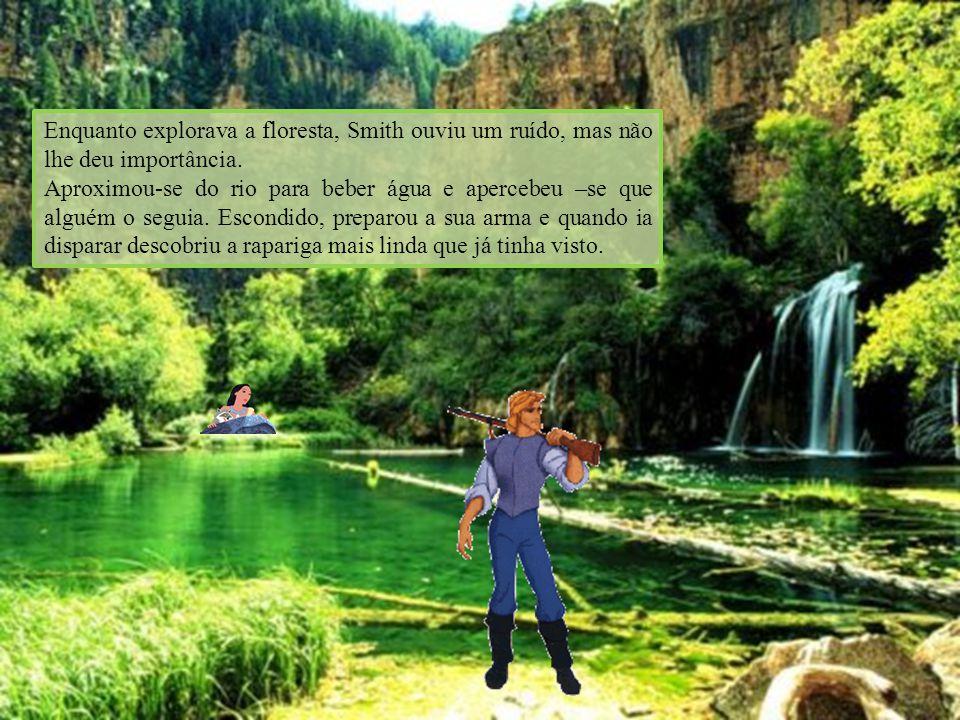Enquanto explorava a floresta, Smith ouviu um ruído, mas não lhe deu importância.