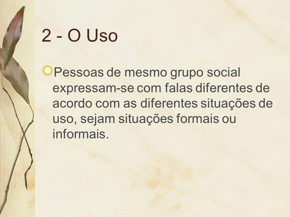 2 - O Uso