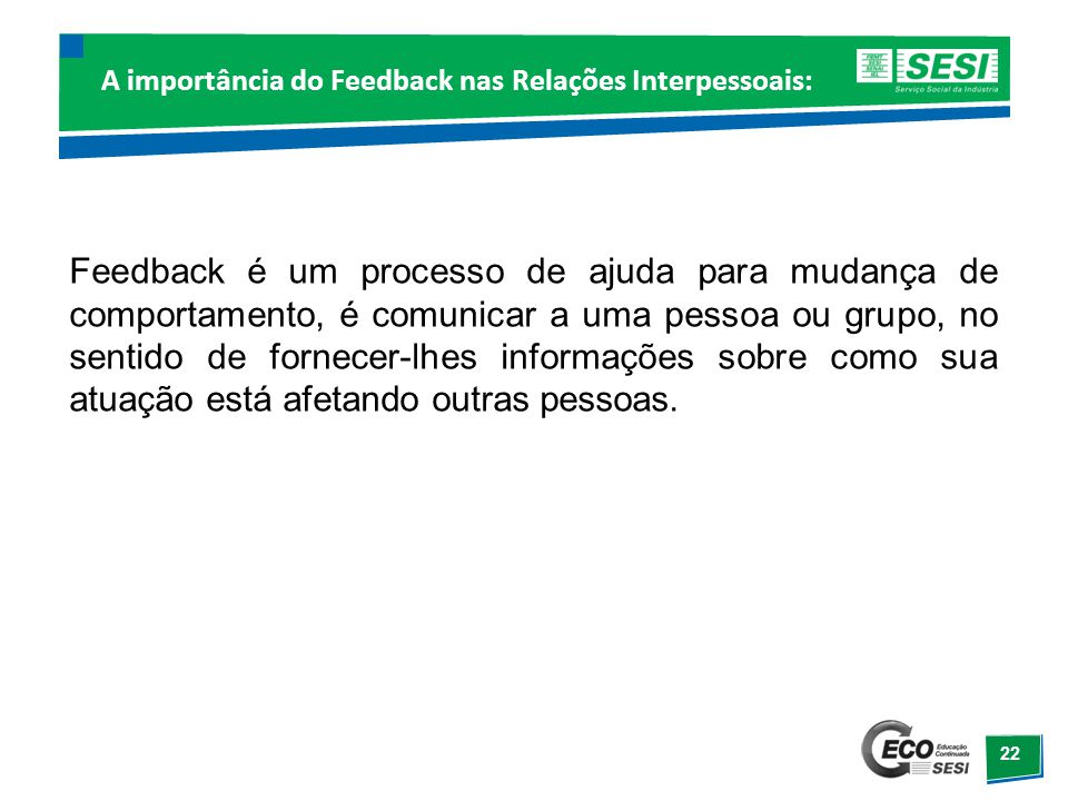 A importância do Feedback nas Relações Interpessoais: