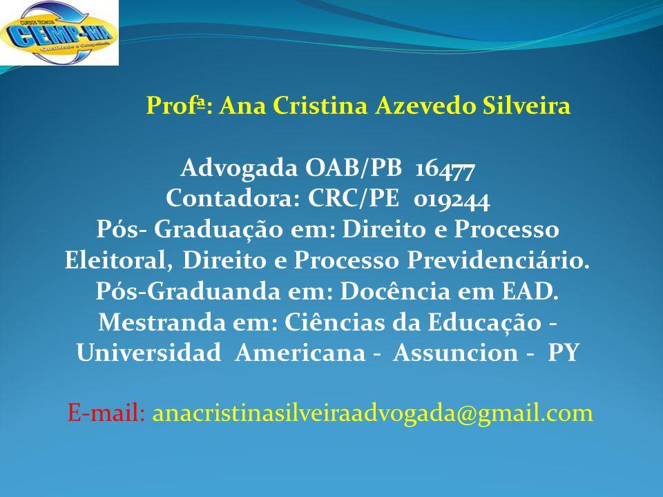Profª: Ana Cristina Azevedo Silveira Advogada OAB/PB 16477