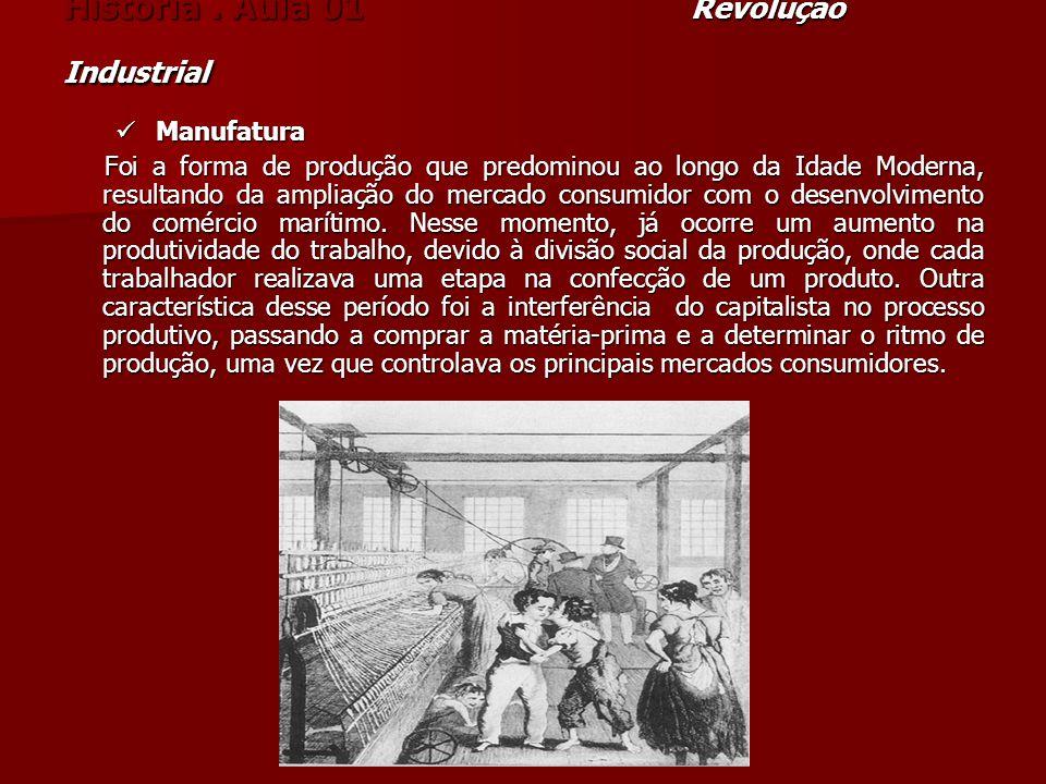 História . Aula 01 Revolução Industrial