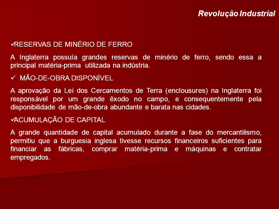 Revolução Industrial RESERVAS DE MINÉRIO DE FERRO