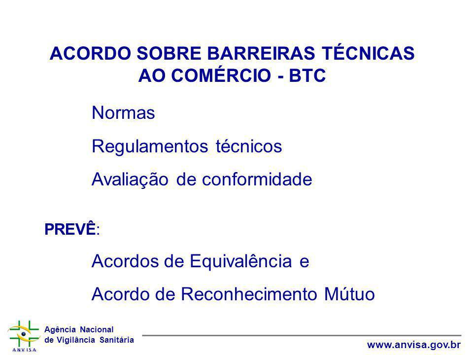 ACORDO SOBRE BARREIRAS TÉCNICAS AO COMÉRCIO - BTC