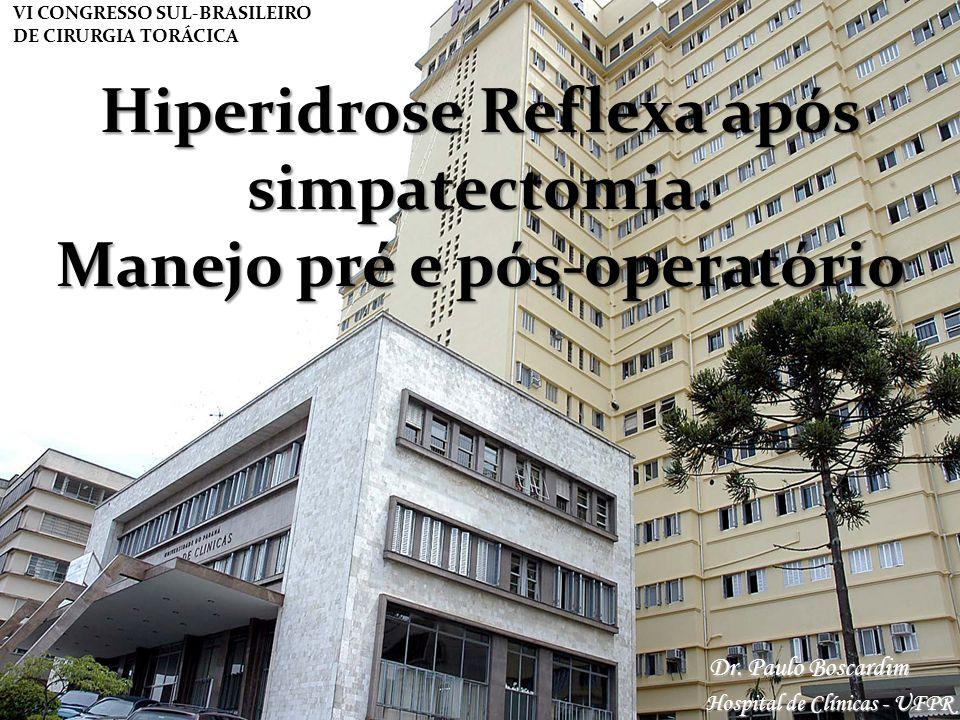Hiperidrose Reflexa após simpatectomia. Manejo pré e pós-operatório
