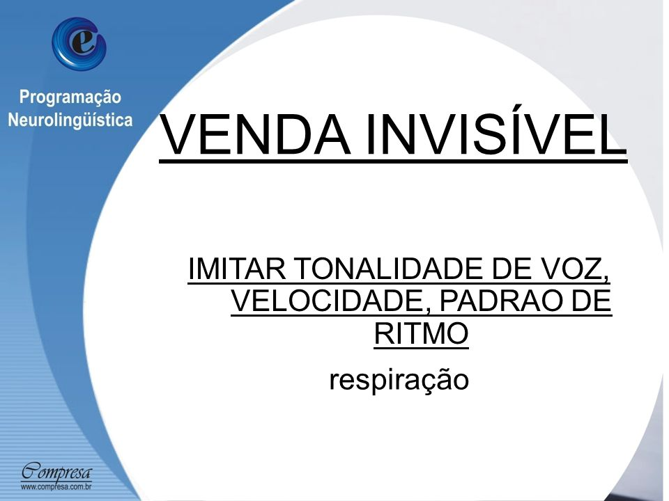 IMITAR TONALIDADE DE VOZ, VELOCIDADE, PADRAO DE RITMO