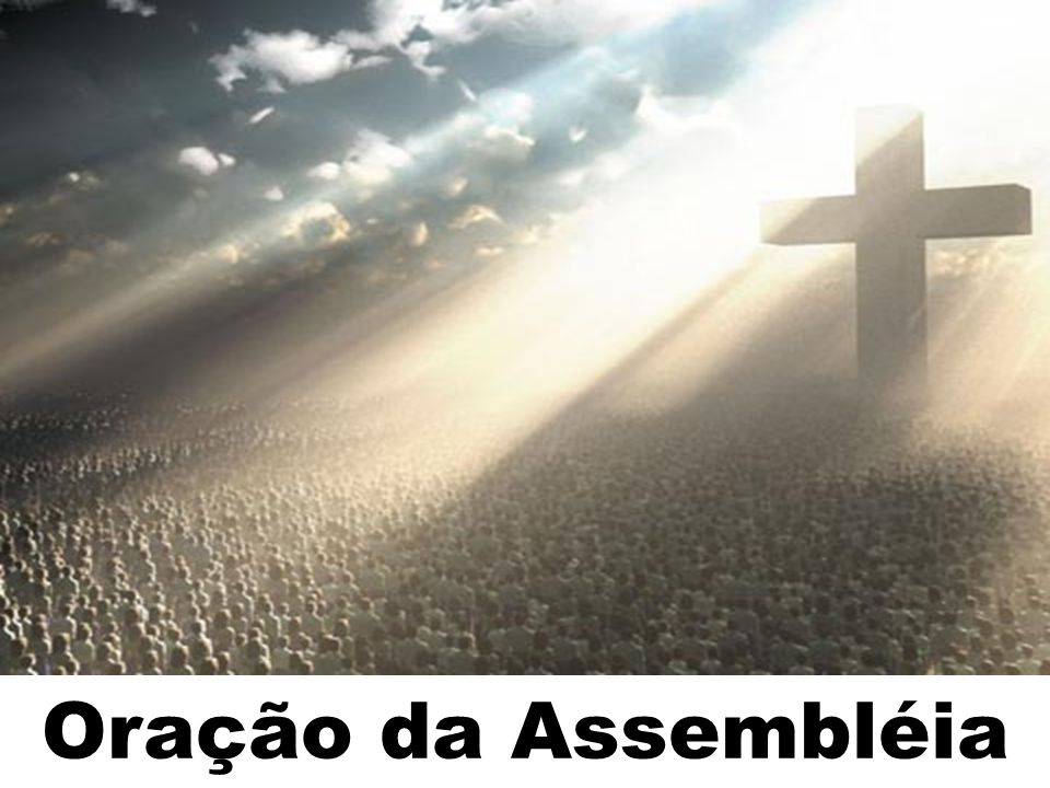 Oração da Assembléia 141