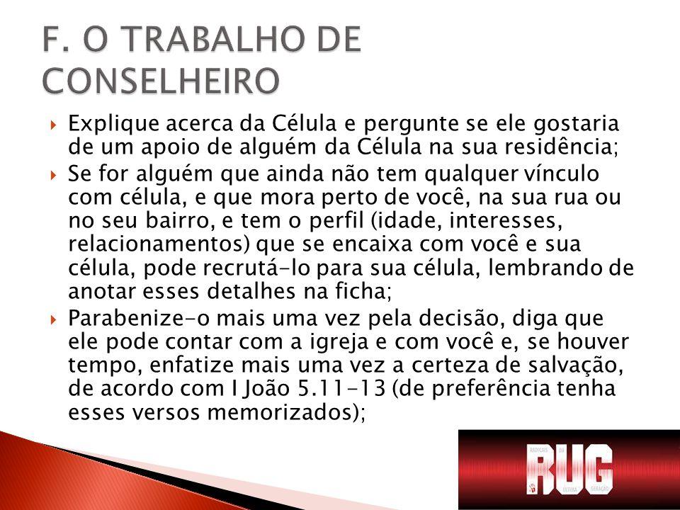 F. O TRABALHO DE CONSELHEIRO